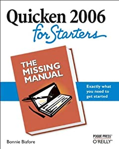 Pogue Press Quicken 2006 for Starters The Missing Manual Nov 2005 eBook