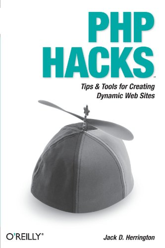 Book Cover: PHP Hacks: Tips & Tools for Creating Dynamic Web Sites (Hacks)