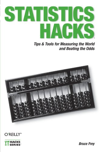 Book Cover: Statistics Hacks: Tips & Tools for Measuring the World and Beating the Odds