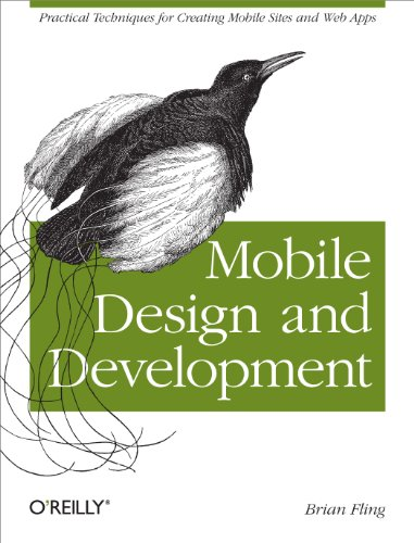 Mobile Design and Development: Practical concepts and techniques for creating mobile sites and web apps (Animal Guide)
