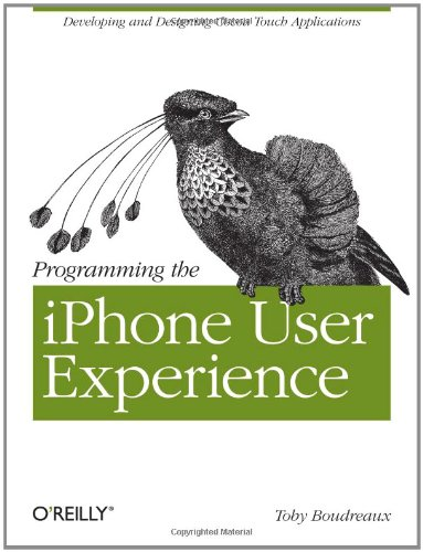 Programming the iPhone User Experience - Toby Boudreaux