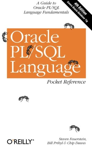 Oracle PL/SQL Language Pocket Reference (Pocket Reference (O'Reilly))
