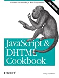 JavaScript & DHTML Cookbook (2nd edition) book cover