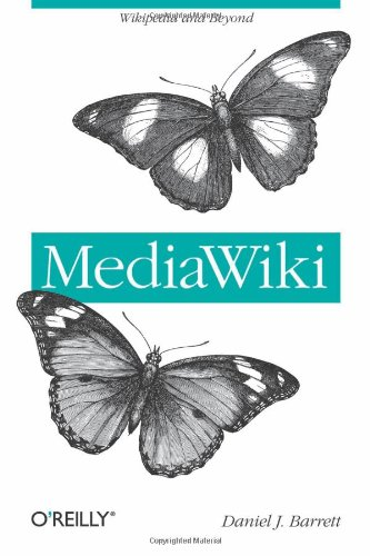 Mediawiki (Wikipedia and Beyond)