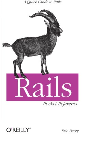 Rails Pocket Reference (Pocket Reference (O'Reilly))