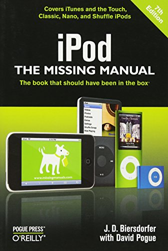 iPod: The Missing Manual, Biersdorfer, J. D.; Pogue, David