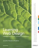Learning web design: a beginner's guide to (X)HTML, style sheets and web graphics