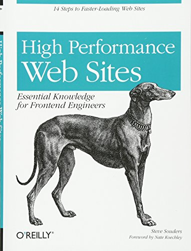 High Performance Web Sites : Essential Knowledge for Front-end Engineers