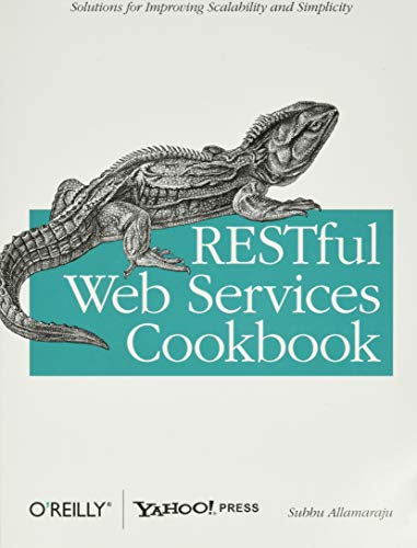 861. RESTful Web Services Cookbook: Solutions for Improving Scalability and Simplicity