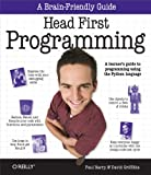 Head first programming: [a learner's guide to programming using the Python language]