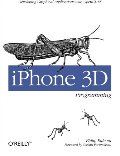 iPhone 3D Programming: Developing Graphical Applications with OpenGL ES