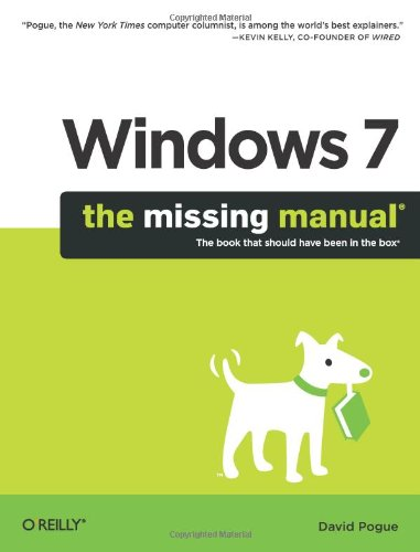 Windows 7: The Missing Manual - David Pogue