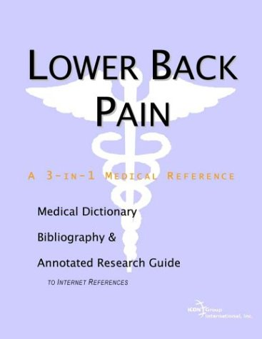 PDF Lower Back Pain A Medical Dictionary Bibliography and Annotated Research Guide to Internet References