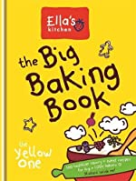The Big Baking Book by Ella's Kitchen