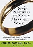 The Seven Principles for Making Marriage Work - book cover picture