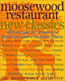 Moosewood Restaurant New Classics - book cover picture