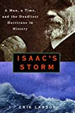 Isaac's Storm : A Man, a Time, and the Deadliest Hurricane in History - book cover picture