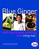 Blue Ginger : East Meets West Cooking with Ming Tsai - book cover picture