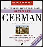 Ultimate German: Basic-Intermediate (Living Language Ultimate. Basic-Intermediate Series (Manual & Cd))