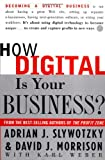 Buy How Digital Is Your Business: Creating the Company of the Future from Amazon