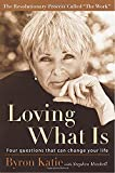 Buy Loving What Is: Four Questions That Can Change Your Life from Amazon