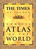 The Times of London Concise Atlas of the World