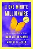 The One Minute Millionaire: The Enlightened Way to Wealth - book cover picture
