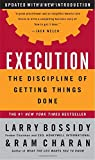Execution: The Discipline of Getting Things Done - book cover picture