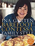Barefoot Contessa Family Style: Easy Ideas and Recipes That Make Everyone Feel Like Family - book cover picture