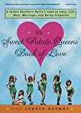 The Sweet Potato Queens' Book of Love - book cover picture