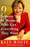 9 Secrets of Women Who Get Everything They Want - book cover picture