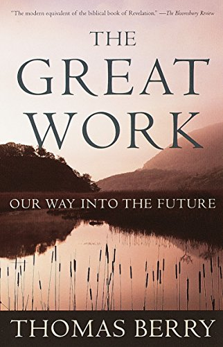 The Great Work, by Berry, T.