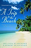 A Trip to the Beach : Living on Island Time in the Caribbean - book cover picture