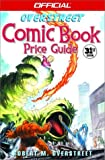 The Official Overstreet Comic Book Price Guide (Overstreet Comic Book Price Guide, 31st)