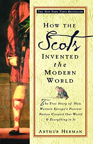 How the Scots Invented the Modern World Book Cover Picture