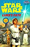 Luke's Fate (Star Wars: Step into Reading)