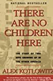 There Are No Children Here - book cover picture