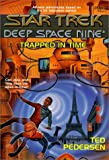 Deep Space Nine #12: Trapped in Time (Star Trek)