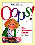Oops!: The Manners Guide for Girls (American Girl Library (Paperback)) - book cover picture