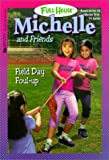 Field Day Foul Up (Full House Michelle (Hardcover))