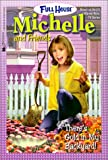 There's Gold in My Backyard (Full House Michelle (Hardcover))