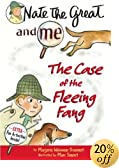 Nate the Great and Me: The Case of the Fleeing Fang by  Marjorie Weinman Sharmat, Marc Simont (Illustrator) (Library Binding - March 2001)