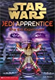 The Evil Experiment (Star Wars: Jedi Apprentice, Book 12)