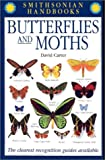 Butterflies and Moths (Smithsonian Handbooks)