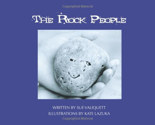 The Rock People (Mom's Choice Awards Recipient), Sue Valiquett