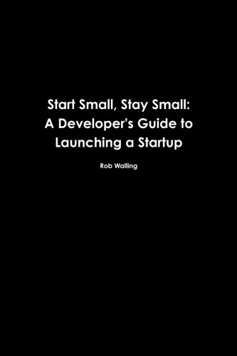 Start Small, Stay Small : A Developer