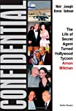 Confidential: The Life of Secret Agent Turned Hollywood Tycoon