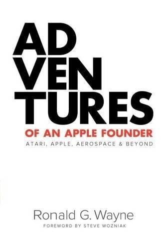 Adventures of an Apple Founder