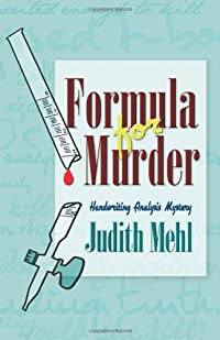 Formula for Murder by Judith Mehl