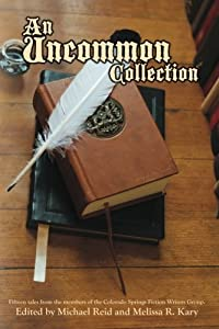 Another Story in the Wind: An Uncommon Collection (Anthology)